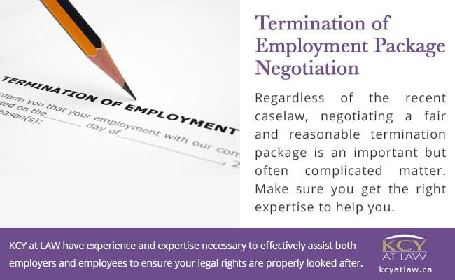 Termination of Employment Package Negotiation - Employment Law Laywers - KCY at LAW