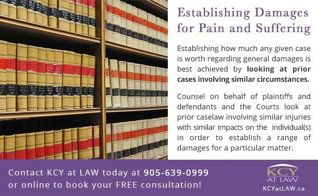 Establishing damange for pain and suffering Toronto - KCY at LAW