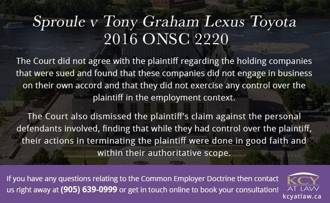 Sproule v Tony Graham Lexus Toyota 2016 ONSC 2220 - Common Employer Doctrine Case