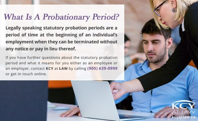 What is A Probationary Period - Employement Lawyer Ontario
