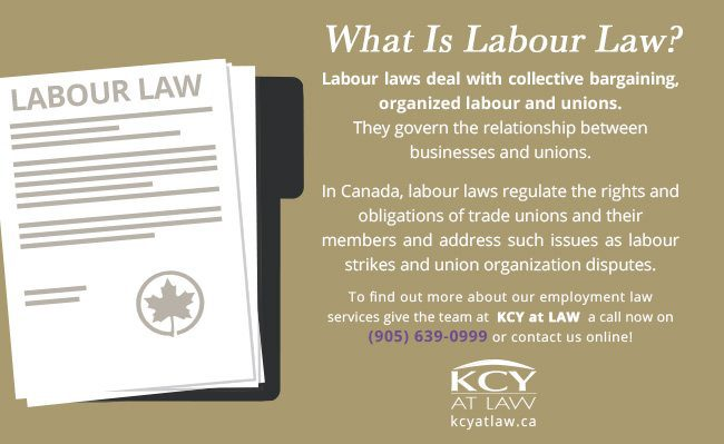 What is Labour Law - Labour Law Canada - KCY at LAW