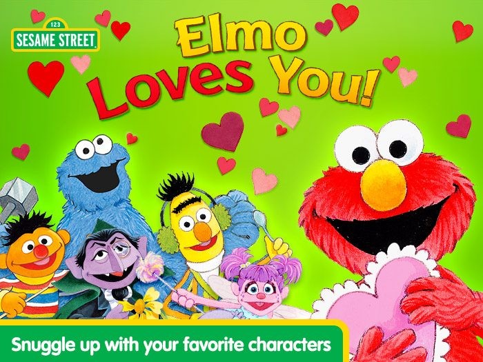 Elmo Loves You! title screenshot - snuggle up with your favourite character - Elmo, Cookie Monster, The Count, Abby, Bert and Ernie.
